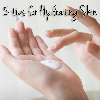 Hydrating Tips For Dry Skin