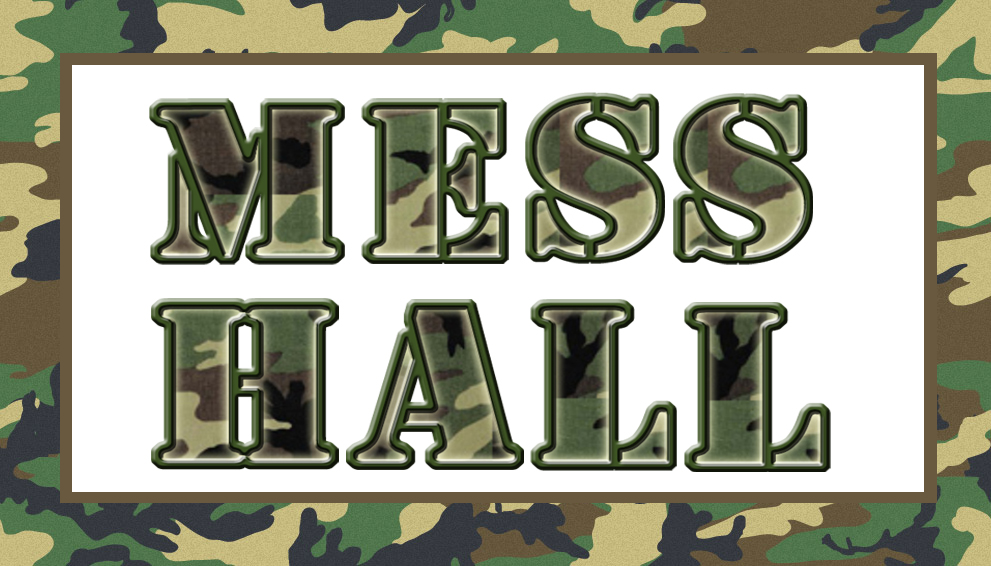 Click Here For The Printable Mess Hall Sign